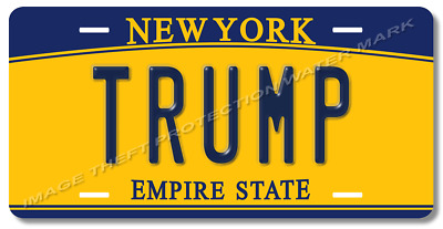 New York Donald TRUMP Political Vanity Novelty Auto Car Truck License Plate Tag