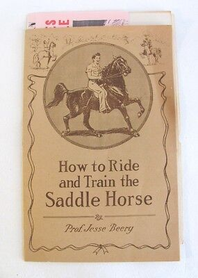1930's Pamphlet- How To Ride and Train the Saddle Horse