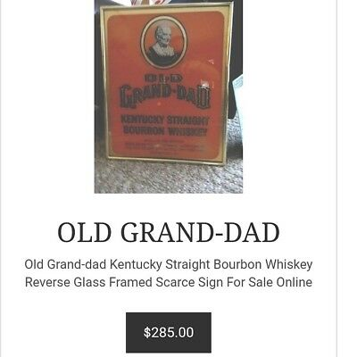 Old Grand-Dad Kentucky Straight Bourbon Whiskey Reverse Glass Framed Scarce Sign