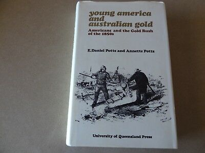 Young America and Australian Gold by Daniel & Annette Potts