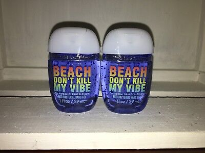 Bath & Body Works 2x Anti-Bacterial Hand Gel Beach Dont Kill Vibe Orange Blossom