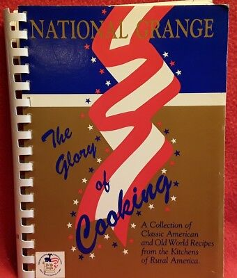 National Grange  The Glory of Cooking 1986 Volume 3