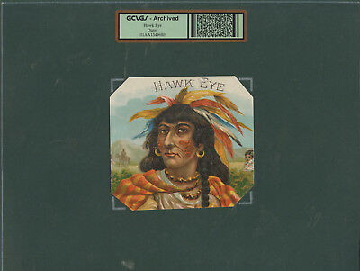 c. 1900 Vintage Outer Cigar Label Hawk Eye Brand GCLGS Archived