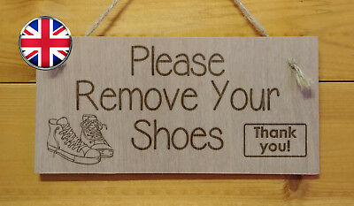 Remove your shoes. House,Home,Mum,Clean Engraved wooden plaque gift chic sign
