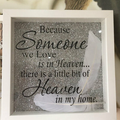 Picture Box Frame Handmade Because someone we love is in Heaven Memorium