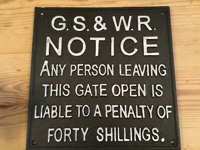 GS.&.WR Cast iron vintage style  Train Leaving Gate Open Sign