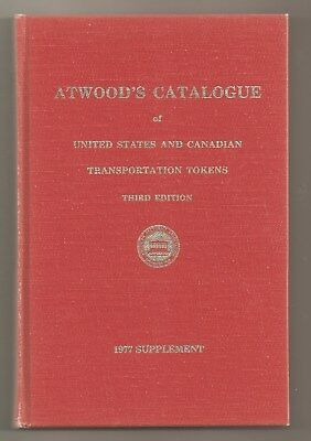 1977 The Atwood-Coffee Catalogue of US&Canada Transportation Tokens 3rd Ed