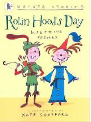 Robin Hood's Day by Josephine Feeney (Paperback, 2007)