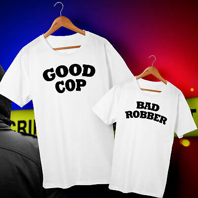 Good Cop & Bad Robber - Dad & Son or Daughter Matching T-shirts Set - All Sizes