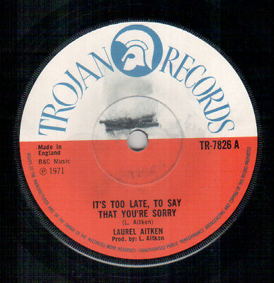 Laurel Aitken - It's Too Late To Say You're Sorry - Trojan UK Reggae Single