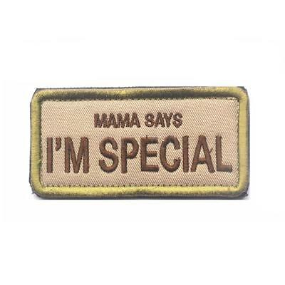 MAMA SAYS I'M SPECIAL Funny Morale Patch Emblem Badge Cute Home Decoration