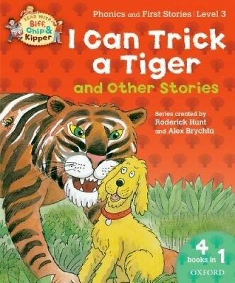 Oxford Reading Tree Read With Biff, Chip, and Kipper: I Can Trick a Tiger and