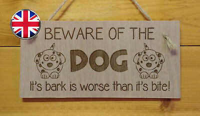 Beware of the Dog.Pet,Home,Love,Friend. Engraved Wooden hanging Plaque Gift sign