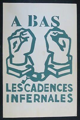 Affiche mai 68 A BAS LES CADENCES INFERNALES french poster 1968