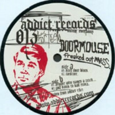 Doormouse – Freaked Out Mess - Addict Records  013 // Manu Le Malin