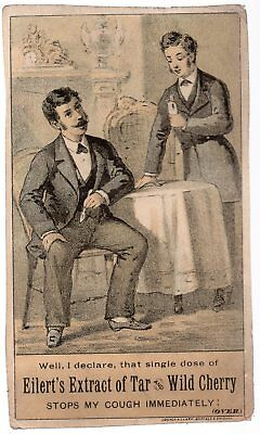 Vintage Victorian Trade Card, Eilert's Extract Of Tar And Wild Cherry