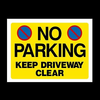 No Parking Keep Driveway Clear Plastic Sign & Sticker, A4, A5, A6 (MISC156)