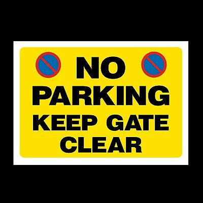No Parking Keep Gate Clear Plastic Sign & Sticker, A4, A5, A6 (MISC104)