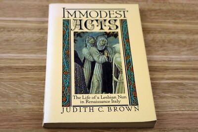 Studies in the History of Sexuality: Immodest Acts: The Life of a Lesbian Nun