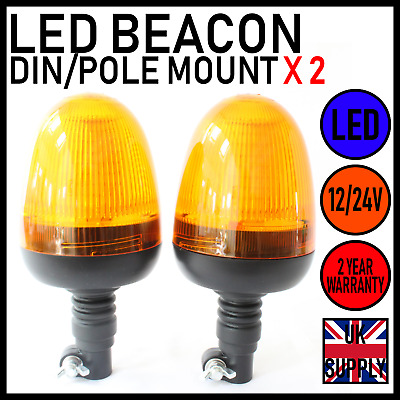 TWO 12-24V LED Beacon Amber DIN/Pole Mount Flashing Safety Tractor Warning Light