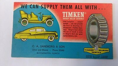 40s TIMKEN BEARINGS INK BLOTTER BLOOMINGTON ILLINOIS ILL IL CA SANDBORG & SON #2