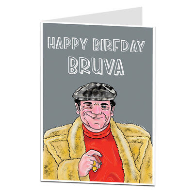 """Birthday Card For Brother """"Bruva"""" Older Little Perfect For 30th 40th & 50th"""