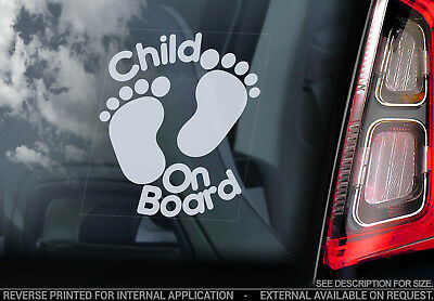 Child on Board -Car Window Sticker- Footprints Gift Decal Sign PERSONALISE V05