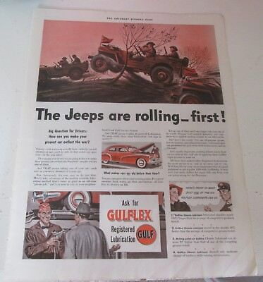 "1942 original ad Gulf Oil Soldiers in Jeeps  ""Jeeps are rolling first"""