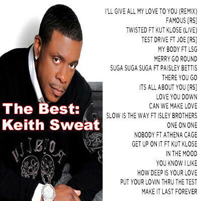 Best Of Keith Sweat Mixtape DJ Compilation Mix CD Old School