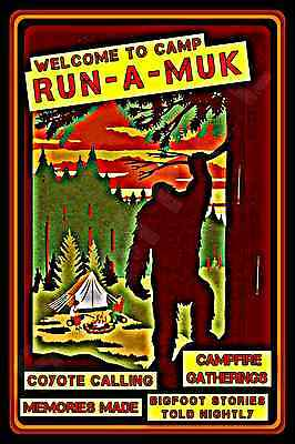 *camp Run A Muk* Usa Made! Metal Sign 8X12 Log Cabin Rustic Lodge Bear Ufo