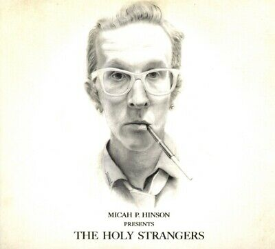 Micah Hinson P. - Presents The Holy Strangers CD Full Time NEW