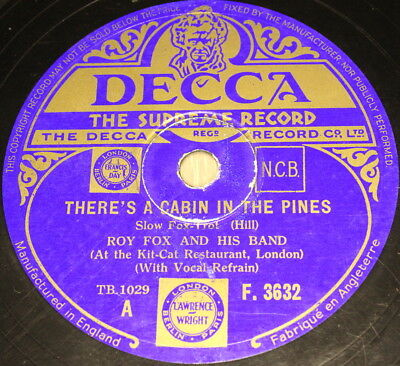"""Roy Fox and His BANDE """" il y a a cabine in the PINS DECCA 78 tr/min 10 """""""