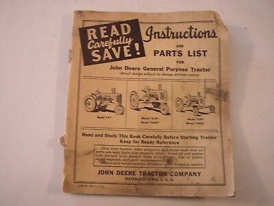 1940 John Deere Intructions & Parts List For Tractors Model A, An, Anh,aw,awh