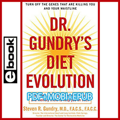 Dr. Gundry's Diet Evolution - Turn Off the Genes That Are Killing You