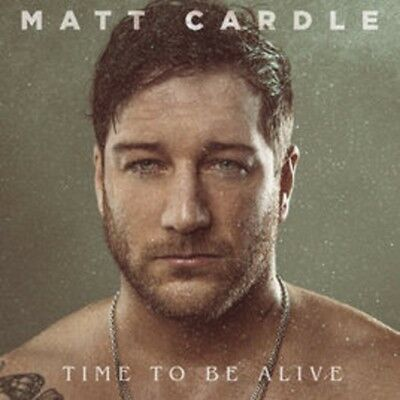 Matt Cardle - Time to be Alive - New CD Album