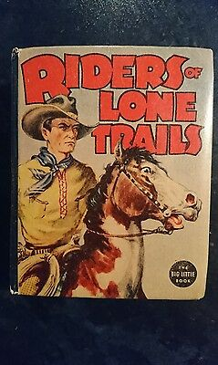 Big Little Book Western #1425 Riders of Lone Trails (Whitman, 1937).... (FN/VF)