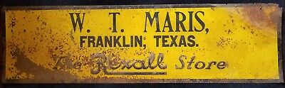 Antique Embossed Tin Sign The Rexall Store FRANKLIN, TEXAS W.T. MARIS drugstore