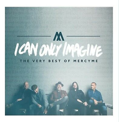 I Can Only Imagine The Very Best of MercyMe Audio CD Music Pop Contemporary