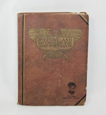 Vintage 1929 - History and Rhymes of the Lost Battalion by Buck Private McCollum