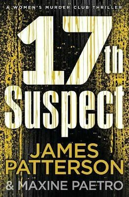 17th Suspect: (Women's Murder Club 17) by James Patterson