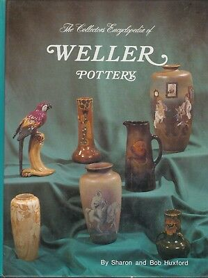 Collector's Encyclopedia of Weller Pottery by Bob Huxford and Sharon Huxford (19