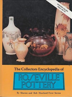 The Collectors Encyclopedia of Roseville Pottery (First Series, Hardcover)