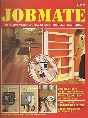 JOBMATE 33 DIY -STRIPPING FLOORS, OUTBUILDING, TAPS etc