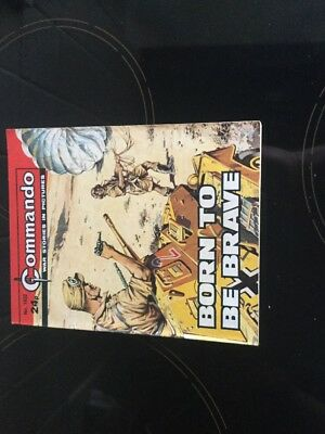 1. very old Commando war comic. 1932 Born To Be Brave