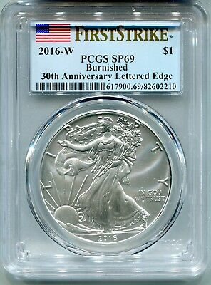 2016 W Burnished Silver Eagle PCGS SP 69 First Strike FREE SHIPPING!