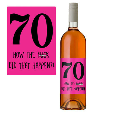 Funny 70th Birthday 70 Today Wine Bottle Label Gift Perfect For Women Her