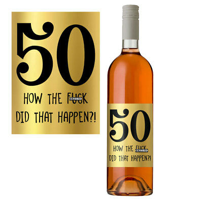 Funny 50th Birthday 50 Today Wine Bottle Label Gift Perfect For Men & Women Gold