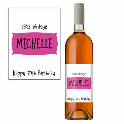 Funny 70th Birthday 70 Today Personalised Wine Bottle Label Gift Women 1948 Pink