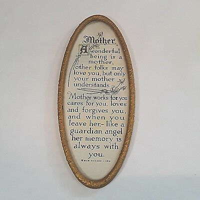 Antique Mother Motto Print B.J.B. CHICAGO 1913 Gold Metal Oval Frame POEM SAYING