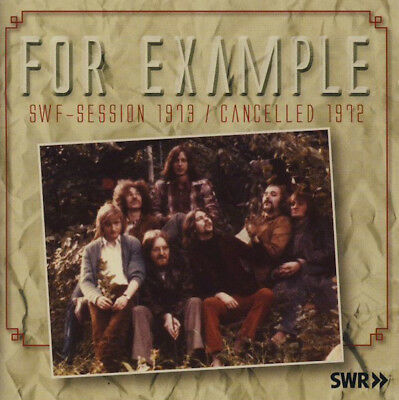 For Example – SWF-Session 1973 / Cancelled 1972 LONG HAIR CD Neu